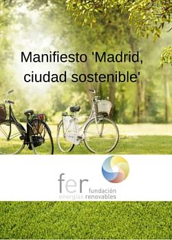 Manifiesto 'Madrid, Ciudad Sostenible'
