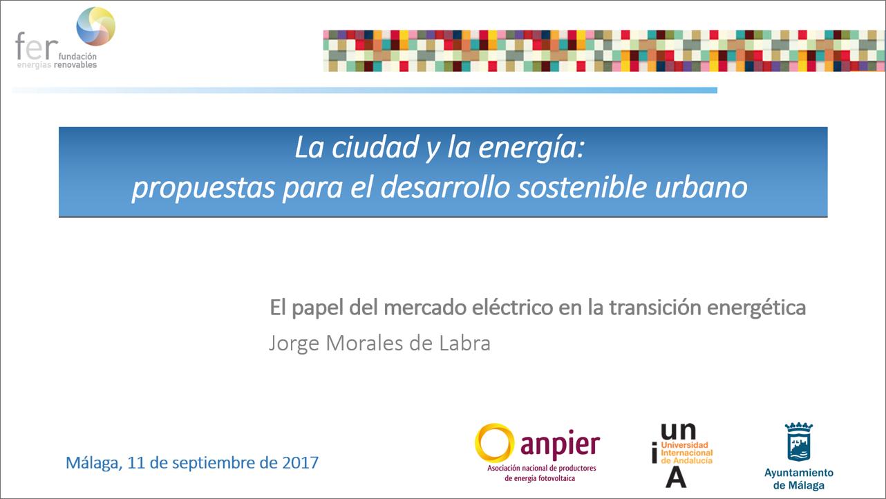 Curso 2017: «Ciudad y Energía»: Jorge Morales de Labra