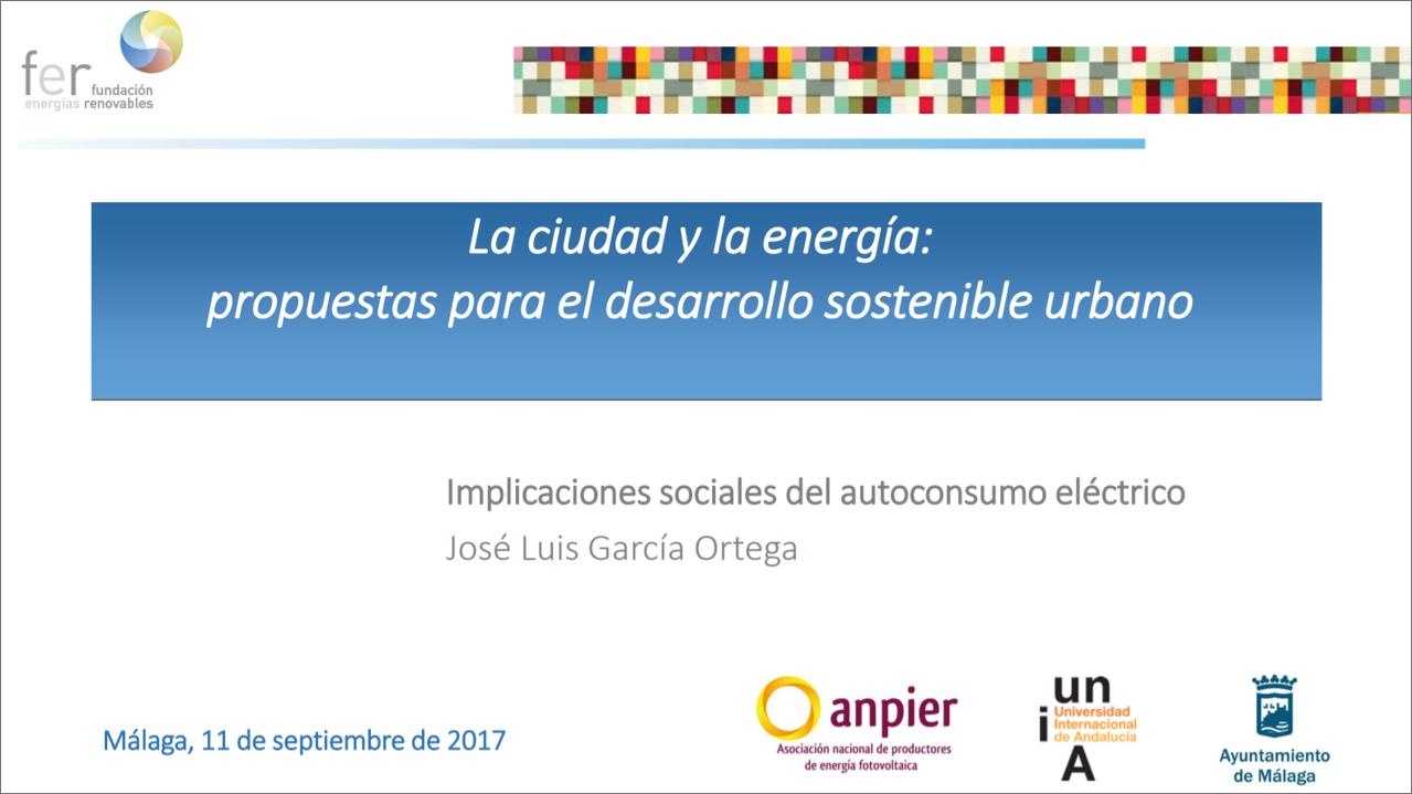 Curso 2017 «Ciudad y Energía»: José Luis García Ortega