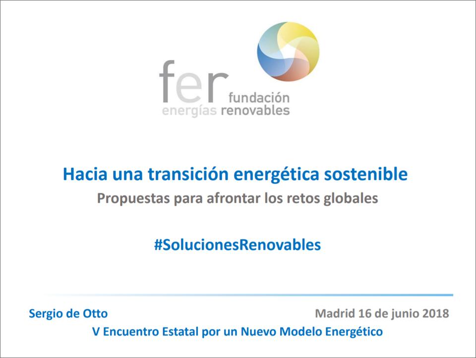 V Encuentro estatal por un nuevo modelo energético.»Hacia una transición energética sostenible». Sergio de Otto. 2019