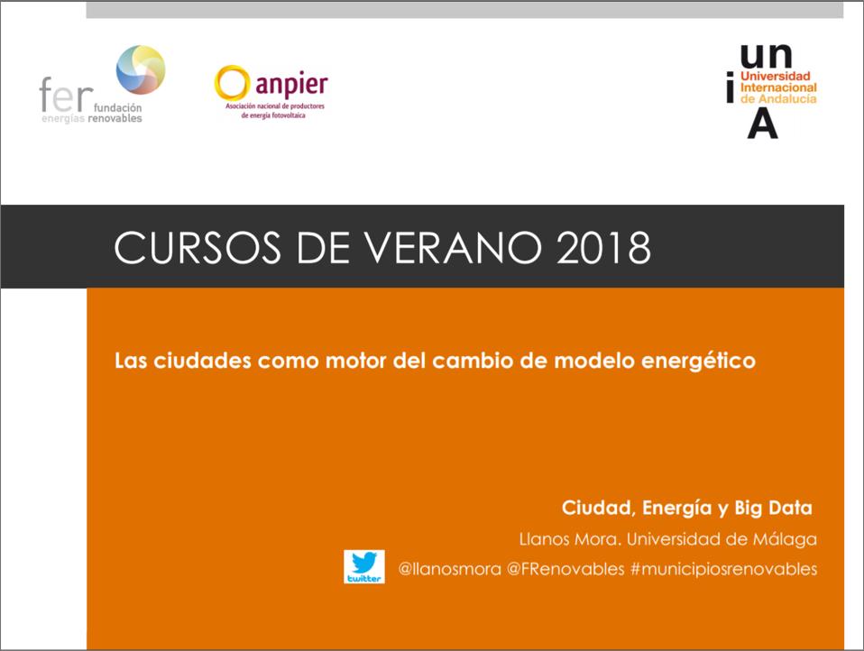 """Curso 2018: """"Las ciudades como motor del cambio de modelo energético"""" – Llanos Mora López"""