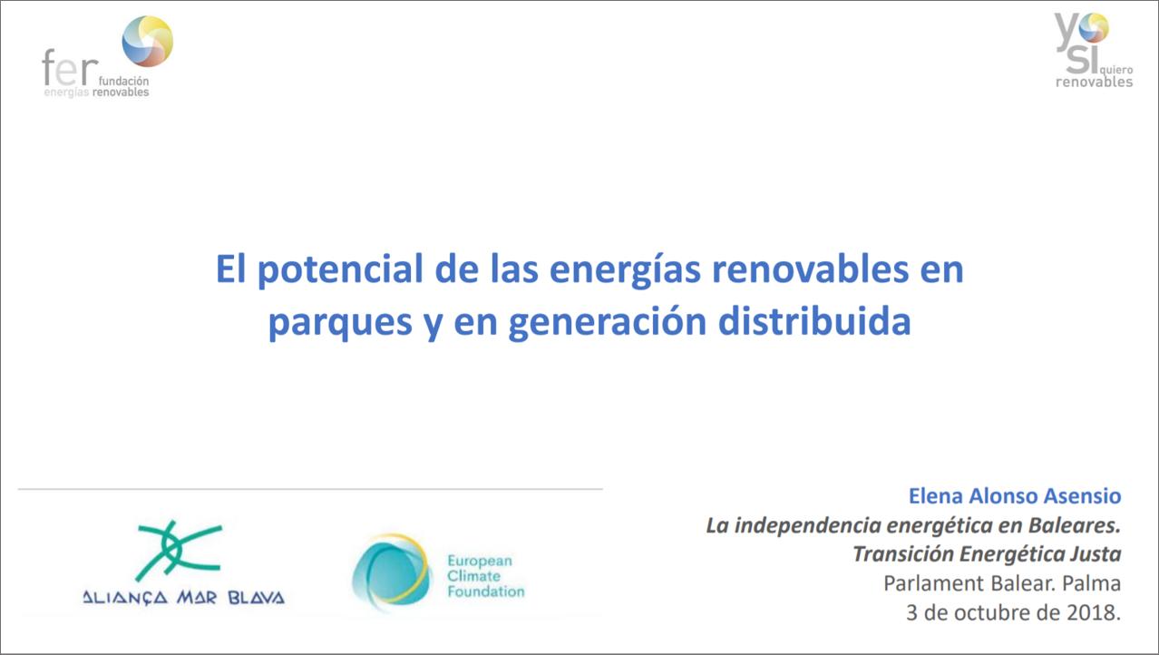 La independencia energética en Baleares. «El potencial de las ERS en parques y en generacion distribuidad». Elena Alonso. 2018