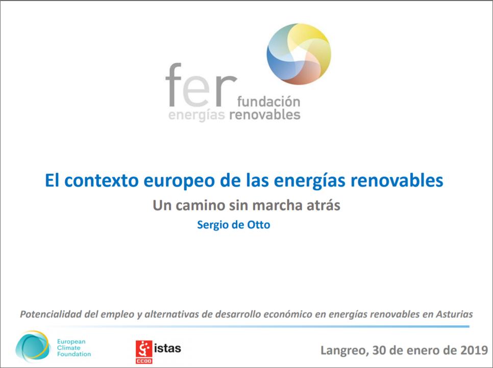 «El contexto europeo de las energías renovables». Langreo – Asturias. Sergio de Otto. 2019