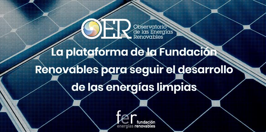 Fundación Renovables lanza una plataforma web para seguir el desarrollo de las energías limpias