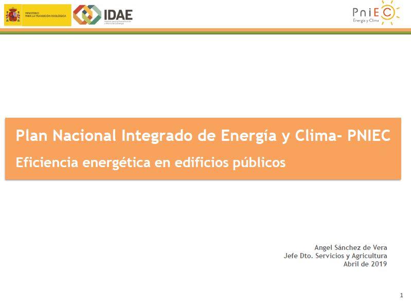 PNIEC. Jornada «Eficiencia energética en edificios públicos». Ángel Sánchez de Vera. 2019