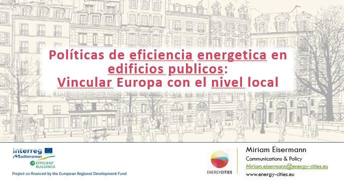 """Jornada """"Eficiencia energética en edificios públicos"""". Miriam Eisermann. 2019"""