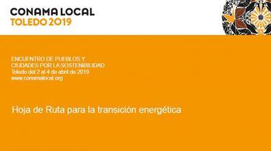 «Hoja De Ruta Para La Transición Energética». Conama Local. 2019