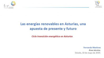 """""""Las Energías Renovables En Asturias"""". Fernando Martínez. Mayo 2019."""