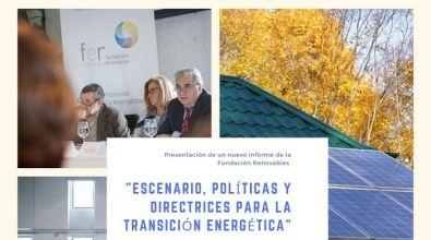 Presentación del informe de la Fundación Renovables «Escenario, políticas y directrices para la transición energética»