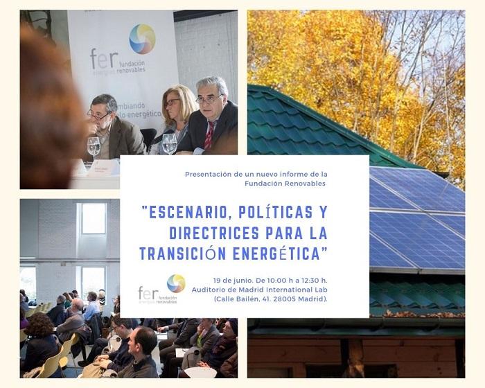 """Presentación del informe de la Fundación Renovables """"Escenario, políticas y directrices para la transición energética"""""""