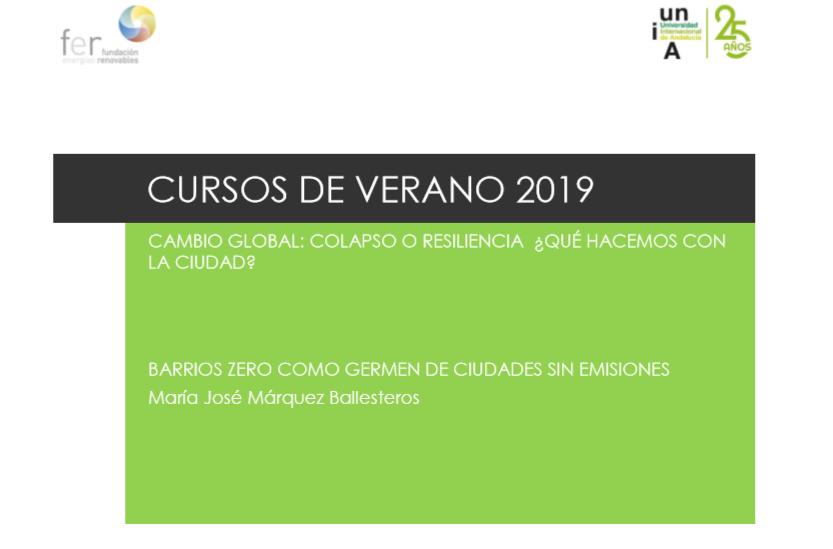Curso 2019: «Cambio global: Colapso o resiliencia ¿Qué hacemos con la ciudad?»-María José Márquez