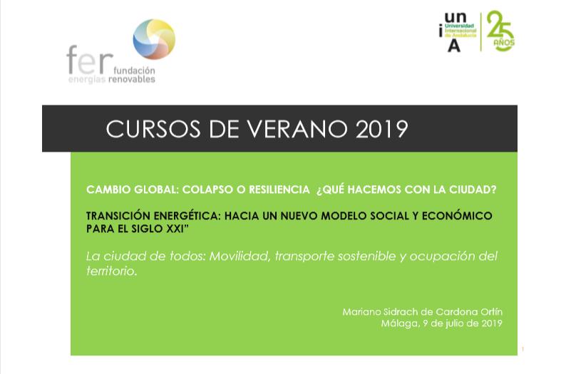Curso 2019: «Cambio global: Colapso o resiliencia ¿Qué hacemos con la ciudad?»- Mariano Sidrach