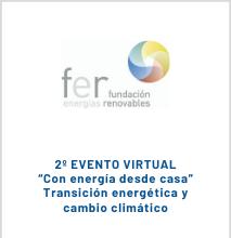 """Eventos """"Con Energía Desde Casa"""": Transición Energética Y Cambio Climático"""