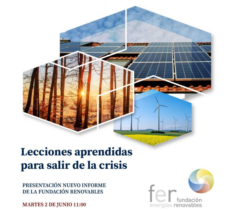 Presentación del nuevo informe de la Fundación Renovables «Lecciones aprendidas para salir de la crisis»