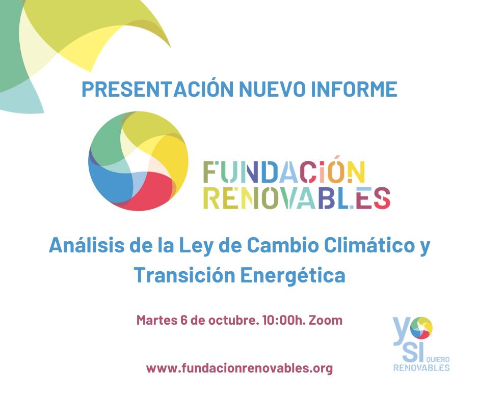 """Presentación del nuevo informe de la Fundación Renovables: """"Análisis de la Ley de Cambio Climático y Transición Energética"""""""