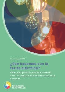 ¿Qué hacemos con la tarifa eléctrica? Ideas y propuestas para su desarrollo desde el objetivo de electrificación de la demanda.