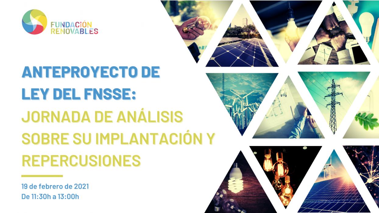 Anteproyecto de Ley del FNSSE: Jornada de análisis sobre su implantación y repercusiones