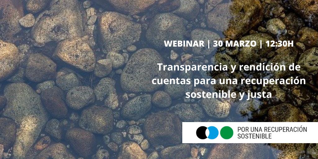 Transparencia y rendición de cuentas para una recuperación sostenible y justa