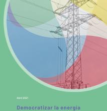Democratizar La Energía Como Proyecto De País. Los Fondos Next Generation EU Y Las Infraestructuras Del Sistema Eléctrico