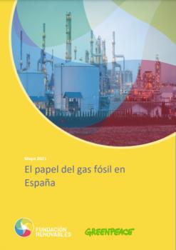 El papel del gas fósil en España